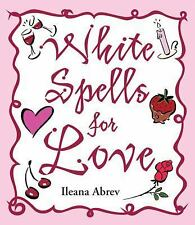 White Spells for Love Spell Book ~ Wiccan Pagan Supply Valentine Love Sex