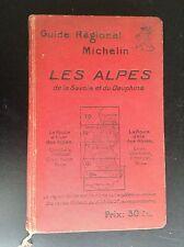 Ancien guide Michelin Les Alpes La Savoie Dauphiné 1927 BON ETAT
