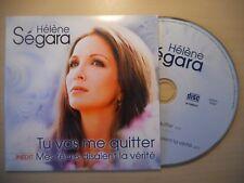 HELENE SEGARA : TU VAS ME QUITTER / MES REVES DISAIENT (2 titres) [ CD SINGLE ]