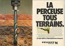 Publicité 1979  (Double page)  PERCEUSE PEUGEOT la 600 watts à percussion