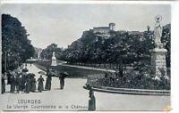 CP 65 Hautes-Pyrénées - Lourdes - La Vierge Couronnée et le Château