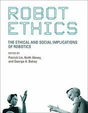 Robot Ethics: The Ethical And Social Implications Of Robotics (intelligent Ro...