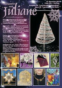 Klöppeln mit Juliane Ausgabe 38 Leuchtender Spitzenglanz Luminous Lace shine