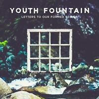 Youth Fountain - Letters To Our Former Selves (NEW CD)