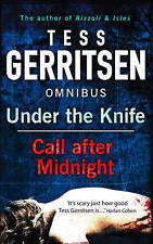 Call After Midnight: Call After Midnight / Under the Knife by Tess Gerritsen...