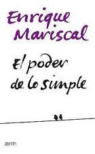 El poder de lo simple/ The power the simple life (Autoayuda) (Spanish-ExLibrary