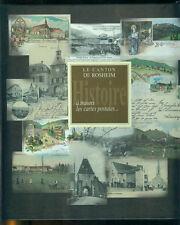 Le canton de Rosheim à travers les cartes postales Voir sommaire Alsace Livre