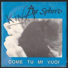 KINA THE SPHERE DISCO 45 GIRI COME TU MI VUOI - BLU BUS 008 1988