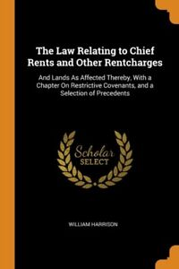 THE LAW RELATING TO CHIEF RENTS AND OTHE