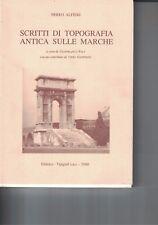 Scritti di topografia antica sulle Marche di Nereo Alfieri - 2000