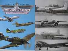 Soviet Ilyushin Military and Civil Planes. Encyclopedia. AIRCRAFT USSR
