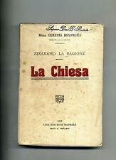 Mons. Geremia Bonomelli # LA CHIESA # SEGUIAMO LA RAGIONE # Madella 1915