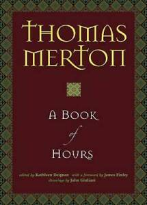 A Book of Hours - Hardcover By Thomas Merton - GOOD