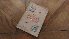 Livre Ancien « La Petite Sirène D'Andersen » Adaptation De Paul Galli BE.