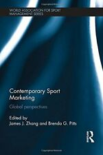 Contemporary Sport Marketing: Global perspectiv, Zhang, Pitts-,