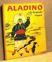 Aladino e la lampada magica - Principato editore - 1960 -