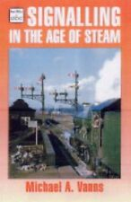 Signalling in the Age of Steam (Ian Allan abc),Michael A. Vanns