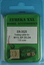1/35 EUREKA XXL ER-3525 TOW CABLE for US M113  M163, M981, IDF ZELDA