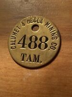Calumet and Hecla Tamarack Mine Branch Miners Tag from Keweenaw Michigan