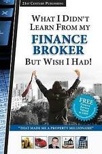 WHAT I DIDNT LEARN FROM MY FINANCE BROKER BUT WISH I HAD JAMIE MCINTYRE