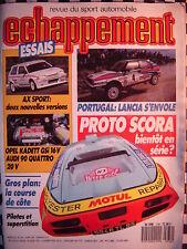 revue ECHAPPEMENT 1988 CITROEN AX SPORT 2 + COUPE / SCORA CARCREFF / KADETT GSI