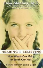 Hearing Is Believing: How Words Can Make or Break Our Kids