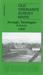 Old Ordnance Survey Map Armagh, Tandraghee & District 1900 - Ireland Sheet 47