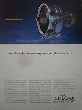 5/1990 PUB SNECMA GENERAL ELECTRIC MOTEUR AVIATION CFM56 ENGINE BAGUETTE PAIN AD