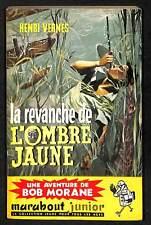 COLLECTION BOB MORANE158/1959-CN-38,44€ H.VERNES- LA REVANCHE DE L'OMBRE JAUNE-
