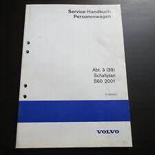 Werkstatthandbuch Volvo S60 P26 Schaltplan Stromlaufpläne Elektrik 2001