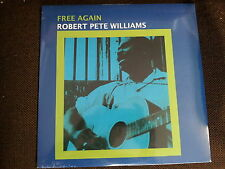 ROBERT PETE WILLIAMS - Free Again NEW/SEALED 180gram Reissue ACOUSTIC DELTA