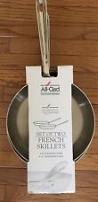 """ALL CLAD D5 STAINLESS STEEL FRENCH SKILLET SET PAIR 11"""" AND 9"""", NEW, BEST OFFER!"""