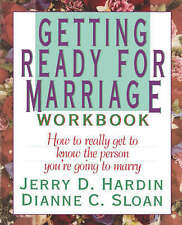 Getting Ready for Marriage Workbook : How to Really Get to Know the-ExLibrary