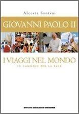 Giovanni Paolo Ii. I Viaggi Nel Mondo. In Cammino Per La Pace. Con Poster,Alcest