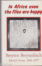 In Africa Even the Flies Are Happy Selected Poems 1964-1977 English  Afrikaans