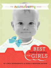 The Nameberry Guide to the Best Baby Names for Girls by Pamela Redmond Satran...