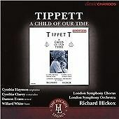 TIPPETT: A CHILD OF OUR TIME NEW CD