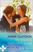 Very Good, The Doctor's Diamond Proposal (Medical), Claydon, Annie, Book