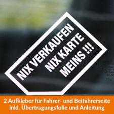 2 x Auto Aufkleber NIX VERKAUFEN NIX KARTE MEINS!!! Rechts+links Sticker Fun