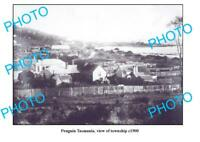 OLD 6x4 PHOTO FEATURING PENGUIN TASMANIA VIEW OF TOWNSHIP c1900