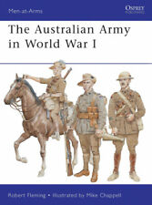 The Australian Army in World War I (Men-at-Arms) by Robert Fleming.