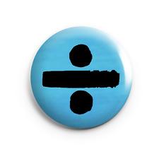 "Ed Sheeran - Divide - 25mm (1"") Pin Button Badge - Concert - Tour - Gig"