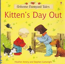 USBORNE FARMYARD TALES, KITTEN'S DAY OUT, NEW BOOK