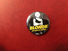 Blondie button pin badge Rip Her to Shreds photo