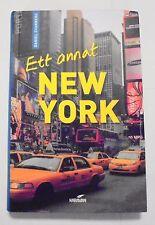Ett Annat New York - Swedish Travel Guide For New York by Daniel Svanberg