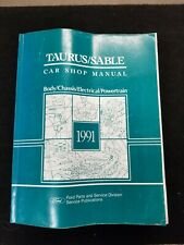1991 Ford Taurus/Sable Body/Chassis/Electrical/P owertrain Shop Manual