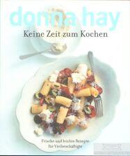 Keine Zeit zum Kochen: Hay, Donna