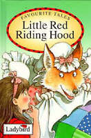 Little Red Riding Hood (Ladybird Favourite Tales) by Jacob Grimm, Wilhelm Grimm,