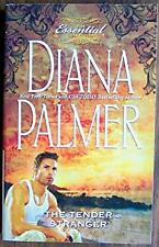 The Tender Stranger The essential Collection Diana Palmer