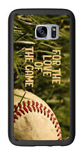 For The Love Of The Game Baseball For Samsung Galaxy S7 Edge G935 Case Cover by